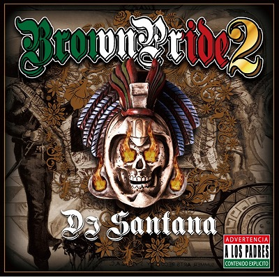 DJ_Santana/Brown_Pride_Vol2